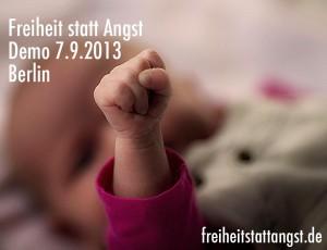 Freiheit statt Angst - Demo -7.9.2013 - Berlin